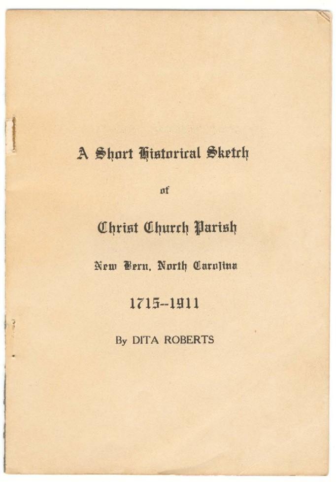Historical sketch of christ church short historical sketch of christ church parish new bern north carolina publicscrutiny Gallery