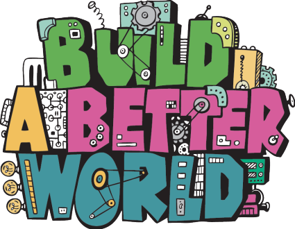 Build a Better World (TM)